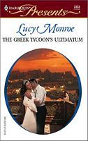 The Greek Tycoon's Ultimatum by Lucy Monroe