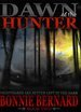 Dawn of the Hunter by Bonnie Bernard