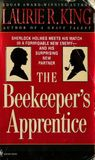 The Beekeeper's Apprentice: or, On the Segregation of the Queen (Mary Russell, #1)