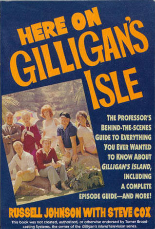 Here on Gilligan's Isle by Russell Johnson