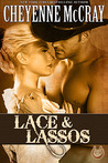 Lace and Lassos (Rough and Ready #3)