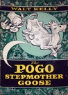 The Pogo Stepmother Goose by Walt Kelly