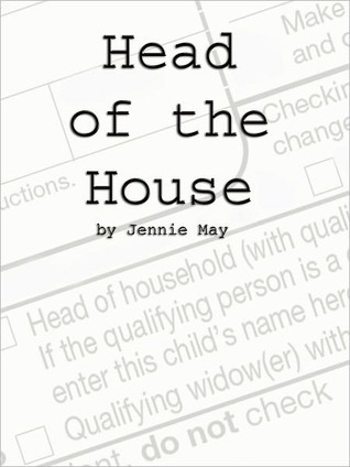 Head of the House; Domestic Discipline by Jennie May