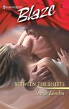 Between the Sheets (Harlequin Blaze, #90)
