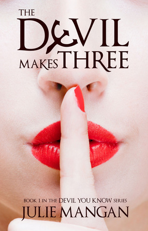 The Devil Makes Three by Julie Mangan