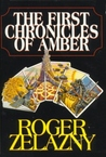 The First Chronicles of Amber (Books 1-5)