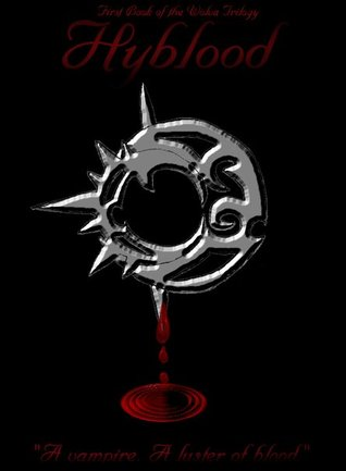 Hyblood (The Wolva Trilogy, #1)