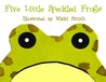 Five Little Speckled Frogs by Nikki Smith