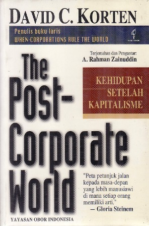 The Post-Corporate World: Kehidupan Setelah Kapitalisme