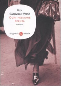 Ogni passione spenta by Vita Sackville-West