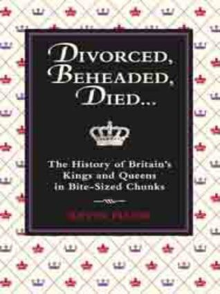 Divorced, Beheaded, Died by Kevin Flude