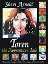 Toren the Apprentice's Tale