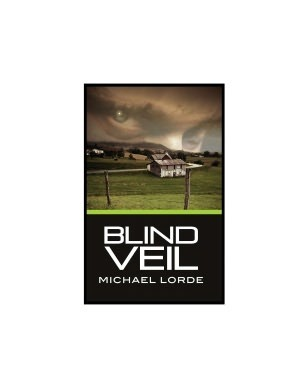 Blind Veil by Michael Lorde