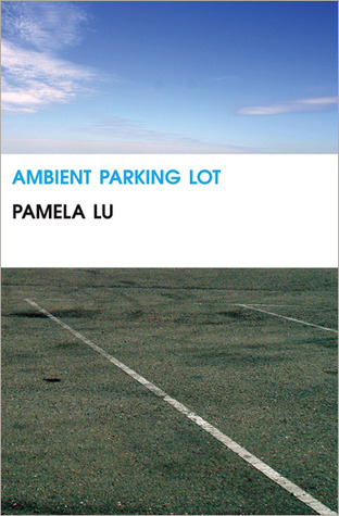 Ambient Parking Lot by Pamela Lu