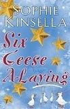 Six Geese A-Laying - Sophie Kinsella epub download and pdf download