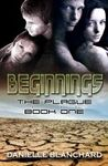 Beginnings (The Plague, #1)