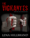 The Vigilantes by Lena Hillbrand