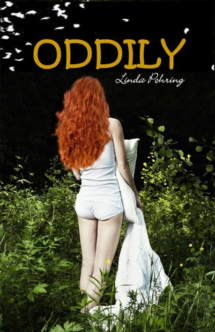 Oddily by Linda Pohring