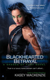 Blackhearted Betrayal (Shades of Fury, #3)