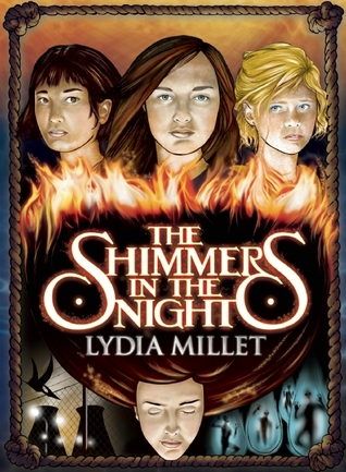 The Shimmers in the Night by Lydia Millet