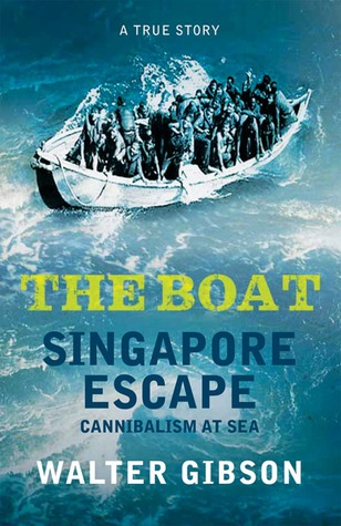 The Boat: Singapore Escape - Cannibalism at Sea