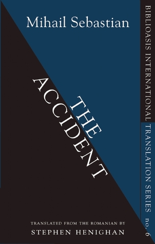 The Accident by Mihail Sebastian