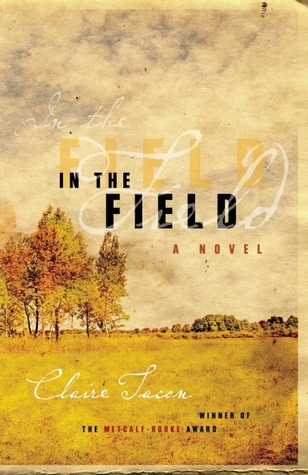 In the Field by Claire Tacon