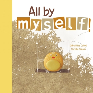 All by Myself! by Geraldine Collet
