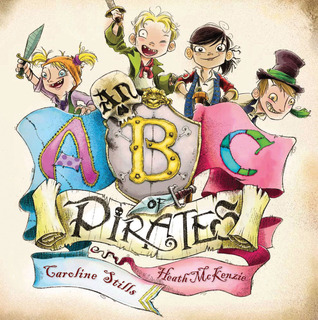 An ABC of Pirates by Caroline Stills