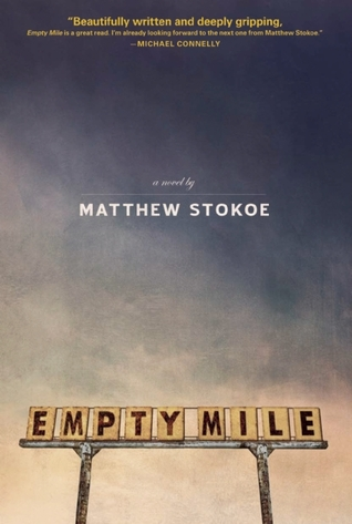 Empty Mile by Matthew Stokoe