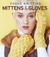 Vogue® Knitting Mittens & Gloves