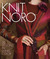 Knit Noro: 30 Designs in Li...