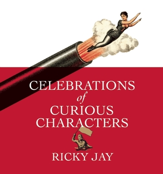 Celebrations of Curious Characters