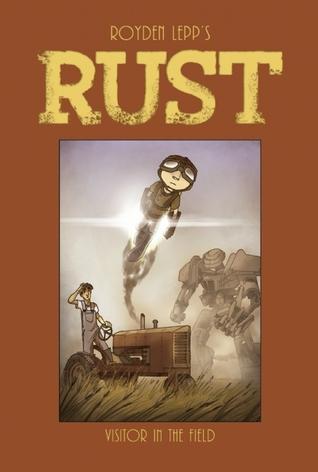 Rust Vol. 1 by Royden Lepp