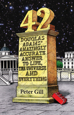 42: Douglas Adams' Amazingly Accurate Answer to Life, the Universe