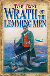 Wrath of the Lemming Men (Chronicles of Isambard Smith, #3)