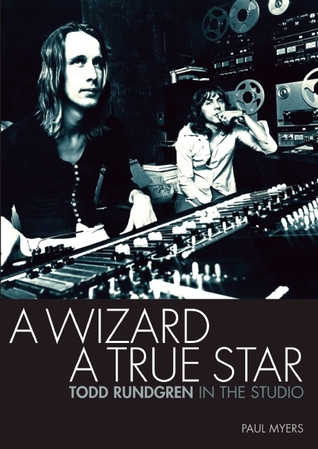 A Wizard, a True Star by Paul Myers