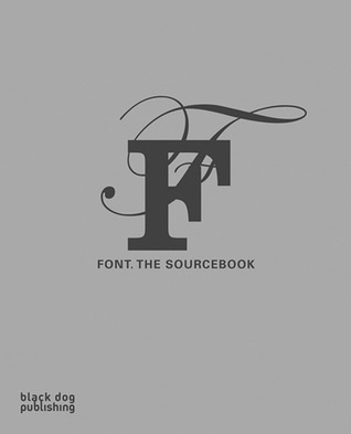 Font. The SourceBook by Nadine Monem