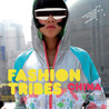 Fashion Tribes: China