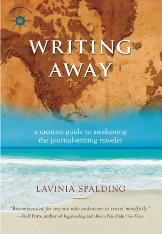 Writing Away by Lavinia Spalding