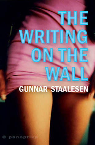 Writing on the Wall, The by Gunnar Staalesen