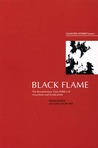 Black Flame: The Revolutionary Class Politics of Anarchism and Syndicalism (Counter-Power vol 1)