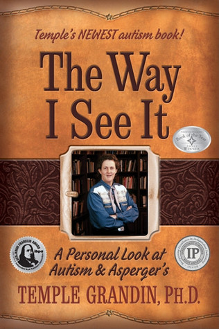 The Way I See It by Temple Grandin