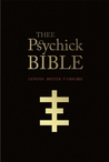 Thee Psychick Bible