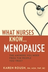What Nurses Know ... Menopause