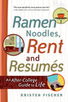 Ramen Noodles, Rent and Resumes: An After-College Guide to Life