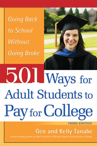 501 ways for adult students to pay for college going back