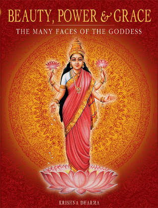 Beauty, Power and Grace by Krishna Dharma