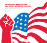 50 American Revolutions You're Not Supposed to Know: Reclaiming American Patriotism