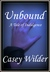 Unbound (Tales of Indulgence, #2)